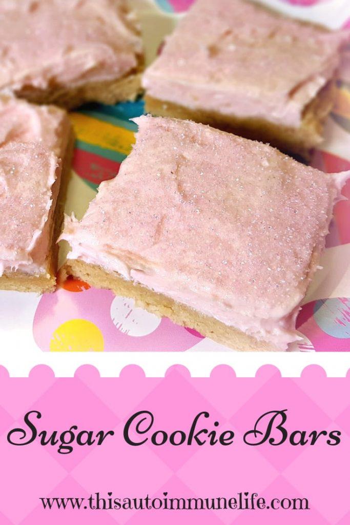 Sugar Cookie Bars from www.thisautoimmunelife.com #dessert #sugarcookie #cookiebars