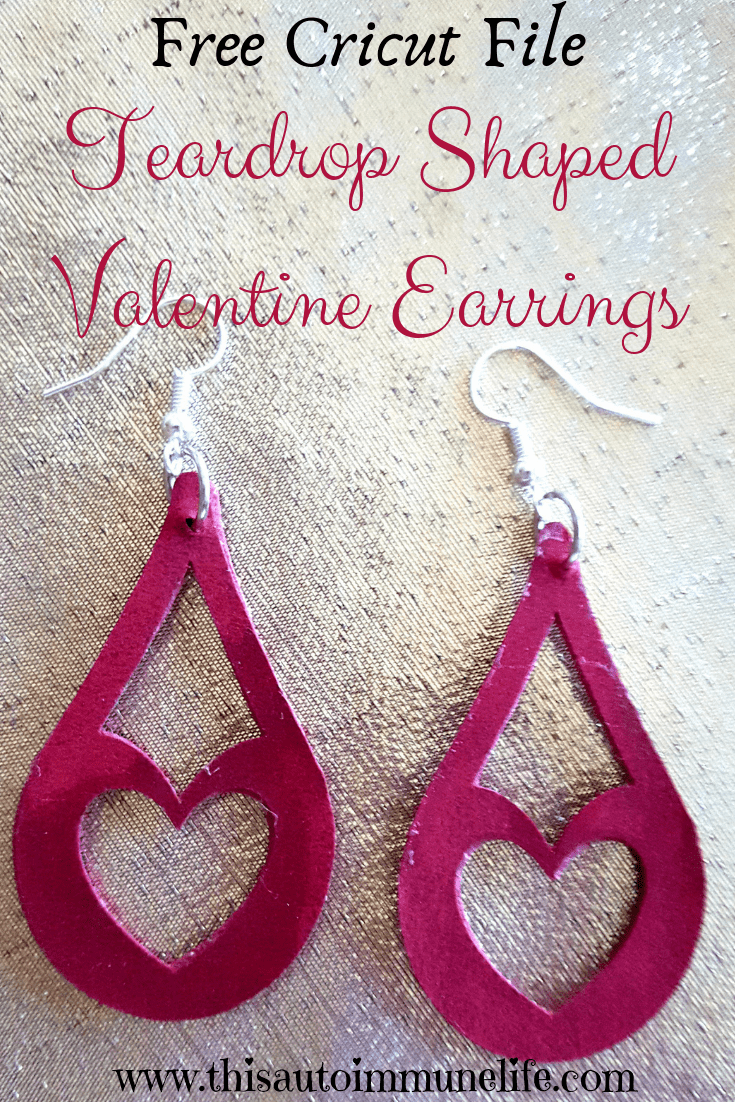 Teardrop Shaped Valentine Earrings with free Cricut cut file from www.thisautoimmunelife.com #ValentineDay #Cricut #valentineearrings #ValentineGift
