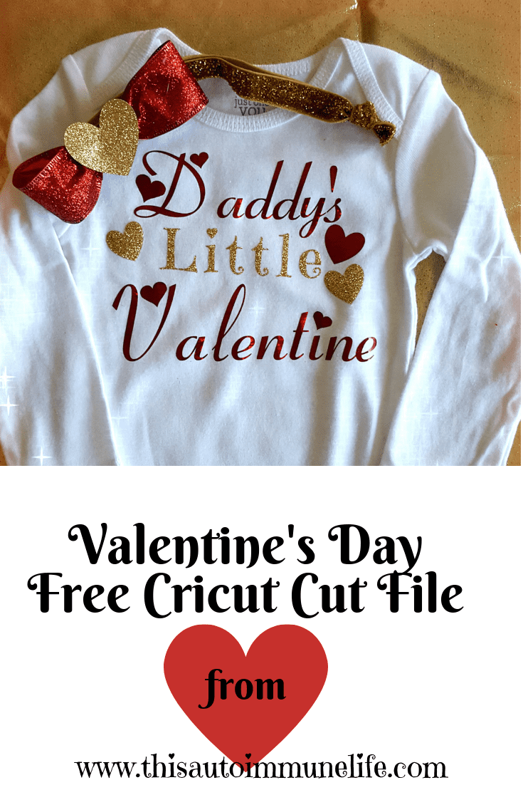 Daddy's Little Valentine Outfit from www.thisautoimmunelife.com #Valentinesday #baby #valentineoutfit #cricut #freecricutfile