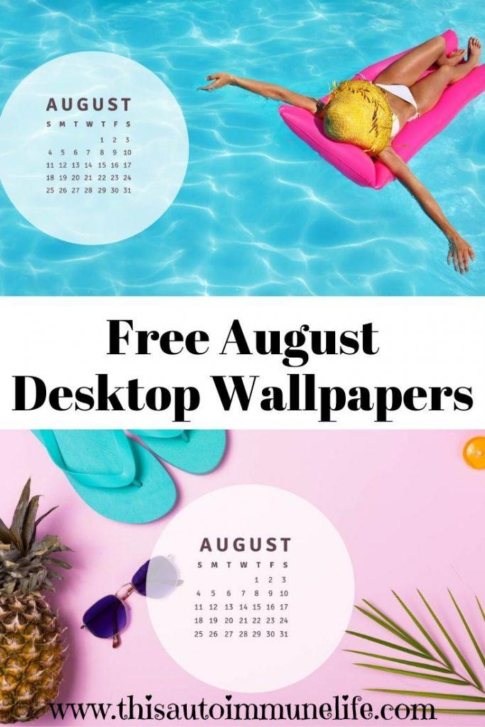 Free August Desktop Wallpaper from www.thisautoimmunelife.com #free #desktop #wallpaper #August