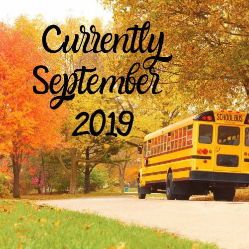 Currently September 2019 from www.thisautoimmunelife.com #currently #september #fall